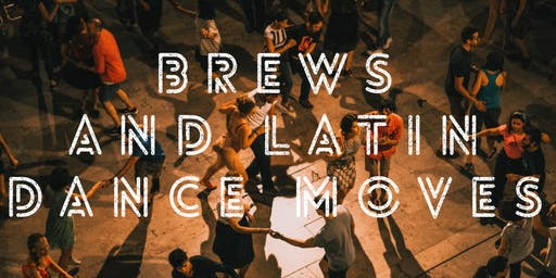 Brews & Latin Dance Moves