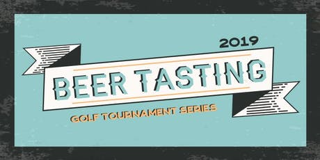 2019 Beer Tasting Series @ San Dimas Canyon Golf Course  tickets