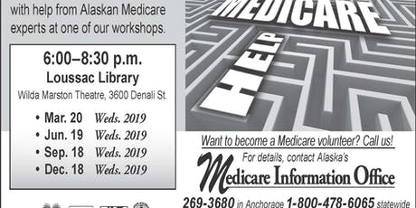 Need Help through the Medicare Maze? tickets