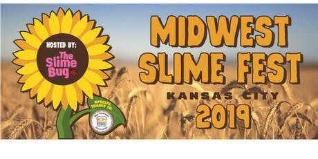 Midwest Slime Fest KC tickets