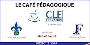 Café Pédagogique CLE Formation 2019 : « Techniques de...