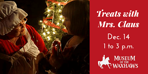 Treats with Santa & Mrs Claus at The Museum of the Waxhaws