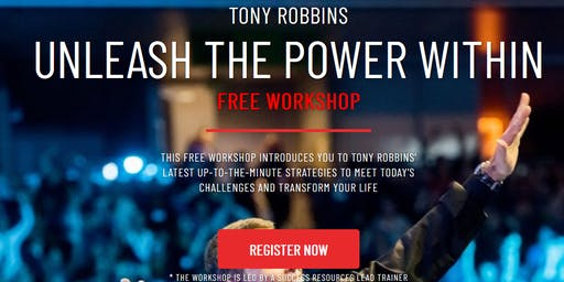 Unleash the Power Within Workshop(Led by Tony Robbins Graduate)