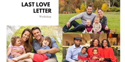 FREE - Estate Planning Workshop - Your last love letter to your family!