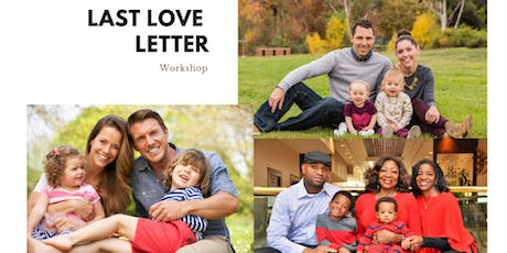 FREE - Estate Planning Workshop - Your last love letter to your family! tickets