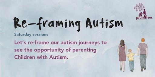 Reframing Autism- Saturday