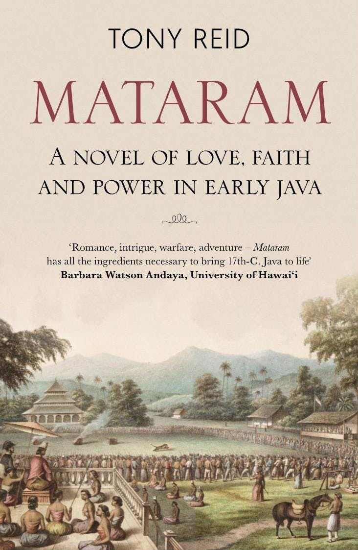 Mataram: A Novel of Love, Faith and Power in
