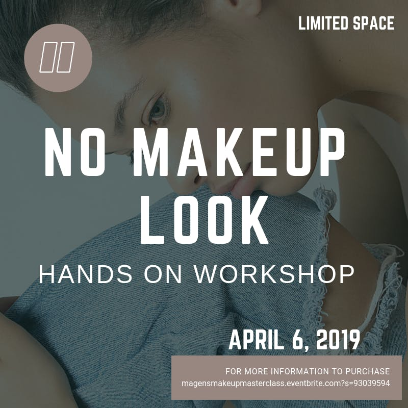 No makeup Hands-on Workshop