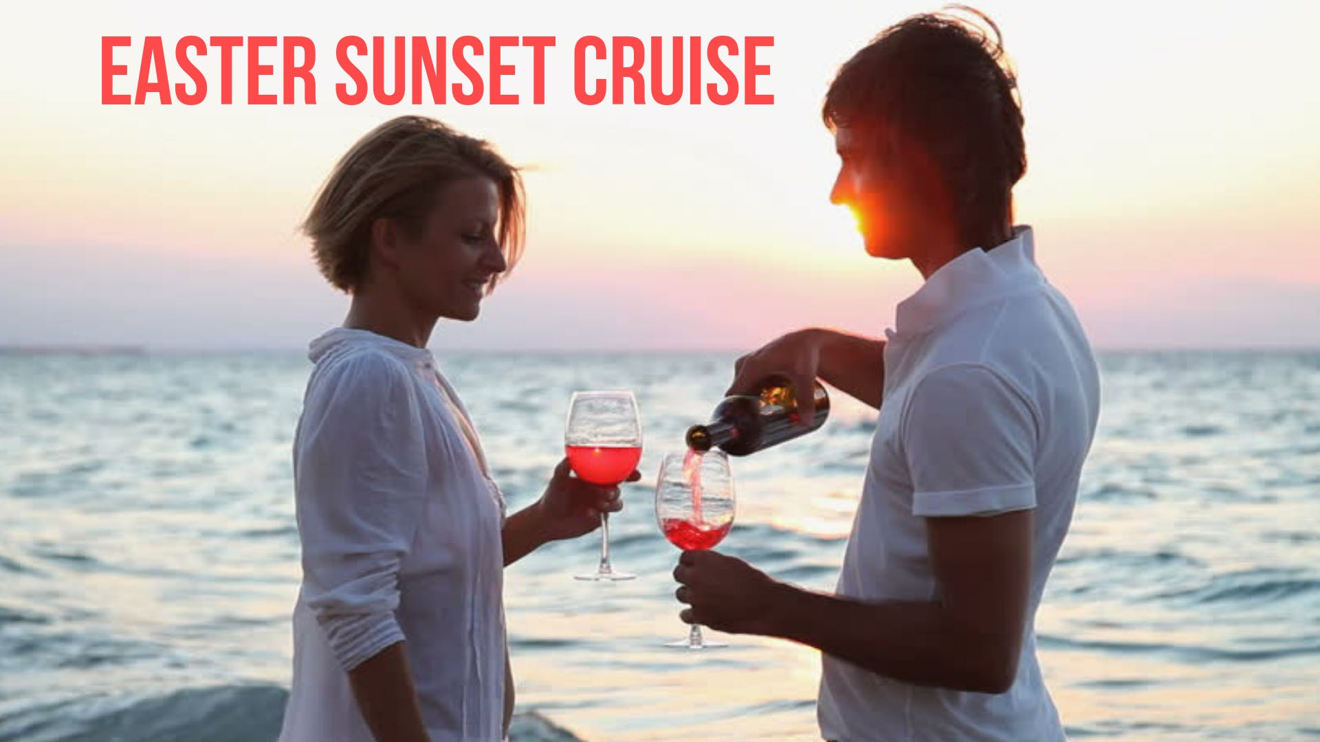 Easter Wine and Cheese Sunset Cruise