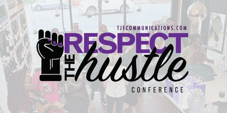 Respect the Hustle Conference 2019 tickets