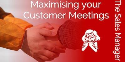 Maximising Your Customer Meetings