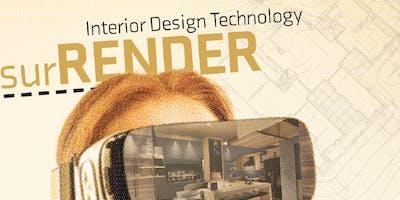 surRENDER 2019 - Interior Design Technology Showcase