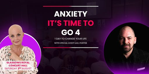 Anxiety Its time to go 4(A day of fast, dynamic change)