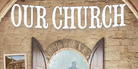 """The Watermill Theatre presents """"Our Church"""" tickets"""