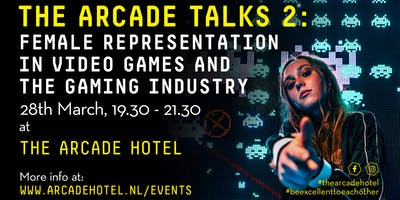 The Arcade Talks 2: Female Representation in Video Games and the Gaming Industry.