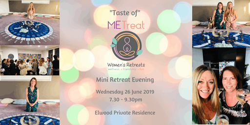 'Taste of METreat' June Mini Retreat Evening