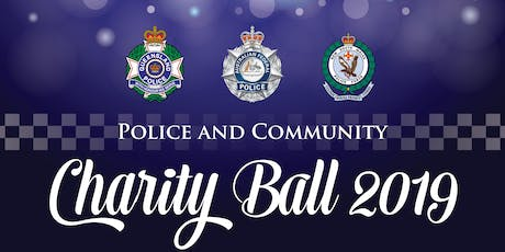 2019 Police and Community Charity Ball tickets