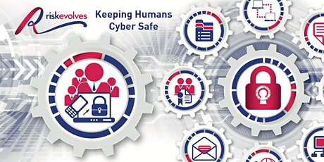 Keeping Humans Cyber Safe tickets