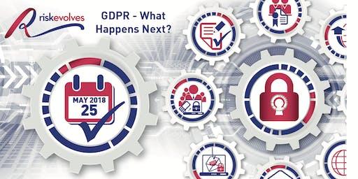 GDPR What Happens Next ?