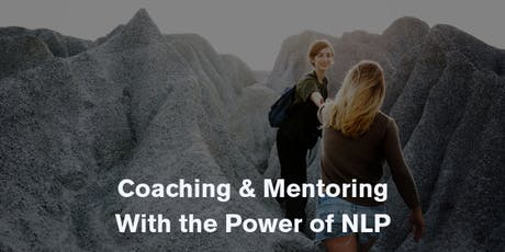 Coaching & Mentoring with the Power of NLP (Neuro-Linguistic Programming) tickets
