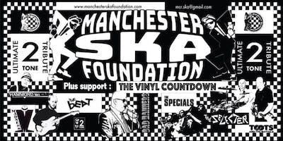 Manchester Ska Foundation The Vinyl Countdown Ska Good Friday