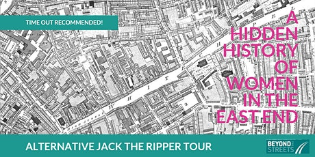 A Hidden History of Women in the East End: The Alternative Jack the Ripper Tour. tickets