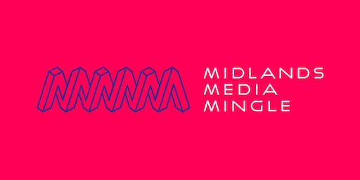 Midlands Media Mingle