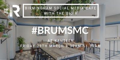 Birmingham Social Media Cafe with The Big R at Kanteen