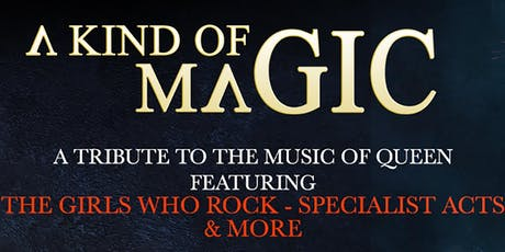 A Kind of Magic - Queen tribute tickets
