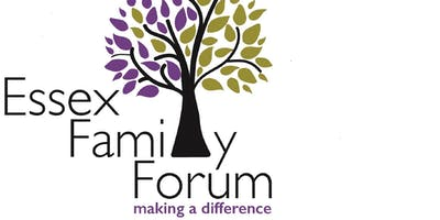 Essex Family Forum AGM EVENT 2019