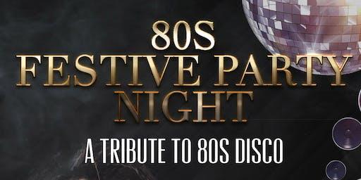 80s Festive Party Night