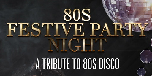 80s Festive Party Night
