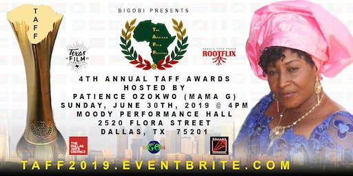 •★•THE AFRICAN FILM FESTIVAL (TAFF)  AWARDS  DALLAS, TEXAS  JUNE 30TH, 2019•★•