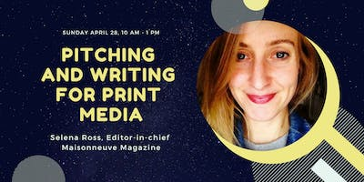Pitching and writing for print media