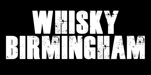 Whisky Birmingham 2020 **Tickets on sale from 1st October**