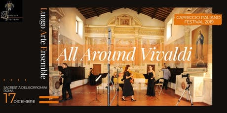 """ALL AROUND VIVALDI"" biglietti"