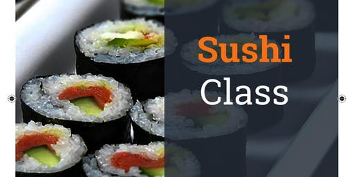 SUSHI CLASS!