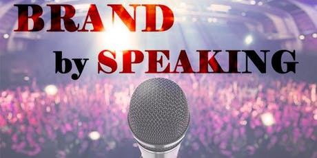 The BRAND by SPEAKING Program™ Tickets