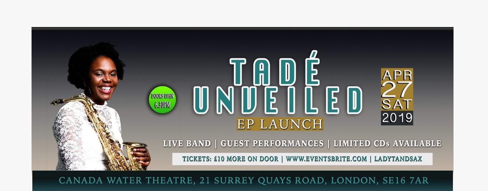 TADÉ UNVEILED (EP LAUNCH)