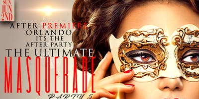 The Ultimate Masquerade Party 5/Premiere Orlando