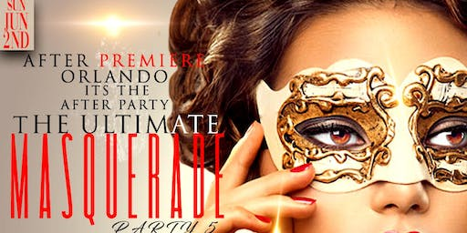 The Ultimate Masquerade Party 5 Premiere Orlando