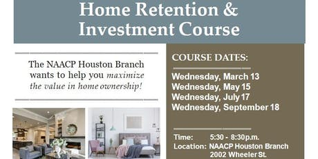 NAACP Homes for Houston: Home  Retention & Investment Course tickets
