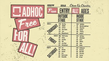 AdHoc Free For All 2019 - SXSW Showcases (feat. Jerry Paper, Hovvdy, DJ Taye, Bambara, Twen, & more)
