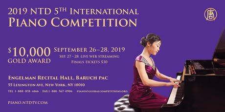 2019 NTD Television 5th International Piano Competition tickets