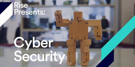 Rise Presents : Cyber Security – Protecting your personal data tickets