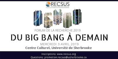 Forum de la recherche 2019: Du Big Bang à demain
