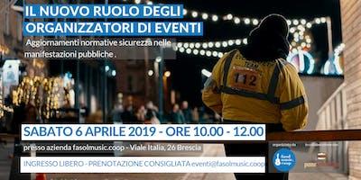 Organizzatori di Eventi - aggiornamenti normative sicurezza 2019