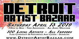 5th annual Detroit Artist Bazaar - Free Admission -...