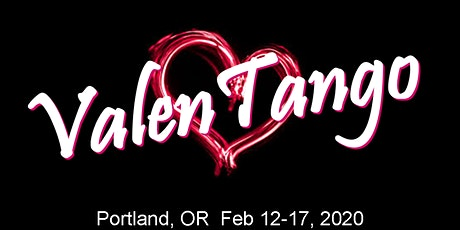 ValenTango 2020 (Pre-registration ends Feb 5, 2020--after that it's pay at the door. tickets