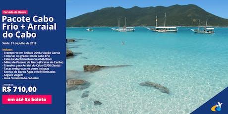 31/07 - Aniversário de Bauru - Cabo Frio + Arraial do Cabo - Viva Viagens ingressos